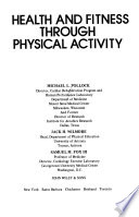 Health and fitness through physical activity