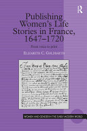 Pdf Publishing Women's Life Stories in France, 1647-1720 Telecharger