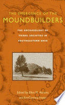 The Emergence of the Moundbuilders