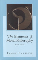 The Elements of Moral Philosophy with Dictionary of Philosophical Terms Book