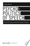 Psychopolitics of Speech