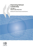 Improving School Leadership, Volume 1 Policy and Practice