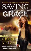 Saving Grace  Cry Me a River