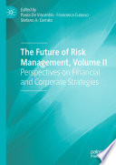 The Future of Risk Management, Volume II