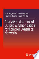 Analysis and Control of Output Synchronization for Complex Dynamical Networks
