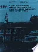 A Guide To Performing Reinspections Under The Asbestos Hazard Emergency Response Act Book PDF