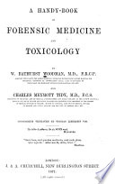 A Handy-book of Forensic Medicine and Toxicology