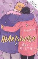 Heartstopper Volume Four Heartstopper Volume Four