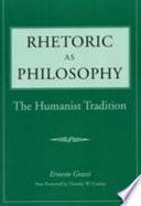 Rhetoric as Philosophy
