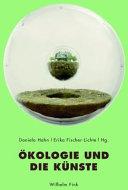 kologie und Die K  nste