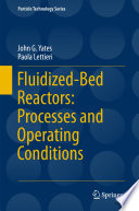 Fluidized Bed Reactors  Processes and Operating Conditions