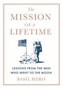 The Mission of a Lifetime [Pdf/ePub] eBook