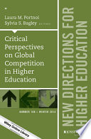 Critical Perspectives on Global Competition in Higher Education