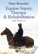 """Equine Injury, Therapy and Rehabilitation"" by Mary Bromiley"