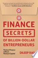 Finance Secrets of Billion Dollar Entrepreneurs