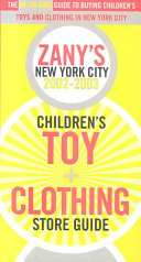 Zany s Kids Toy and Clothing Store Guide  2002 2003