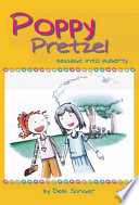 Poppy Pretzel: Passage into Puberty