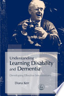 Understanding Learning Disability And Dementia Book PDF