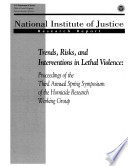 Trends  Risks  and Interventions in Lethal Violence