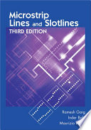 Microstrip Lines and Slotlines, Third Edition