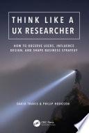 Think Like A Ux Researcher Book PDF
