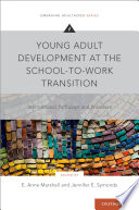Young Adult Development at the School to Work Transition