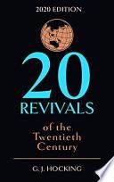 Twenty Revivals Of The Twentieth Century Book
