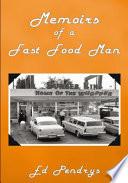 Memoirs of a Fast Food Man