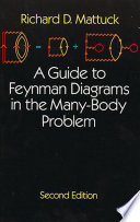 A Guide To Feynman Diagrams In The Many Body Problem