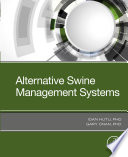 Alternative Swine Management Systems