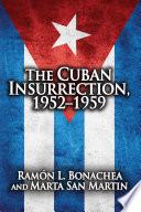 Cuban Insurrection 1952 1959