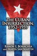 Cuban Insurrection 1952-1959 [Pdf/ePub] eBook