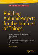 Pdf Building Arduino Projects for the Internet of Things Telecharger