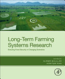 Long Term Farming Systems Research  Ensuring Food Security in Changing Climate