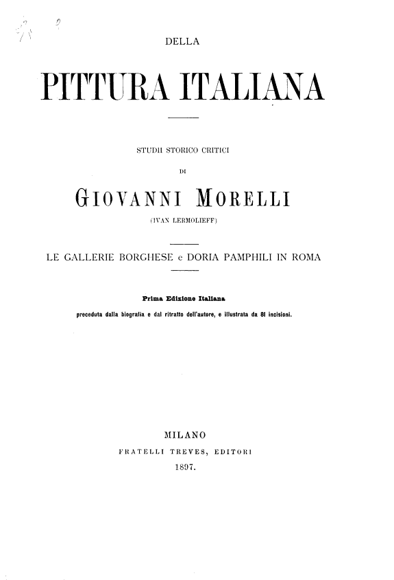 Della pittura italiana  studii storico critici di Giovanni Morelli