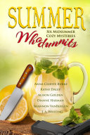 Summer Whodunnits: Six Midsummer Cozy Mysteries Book