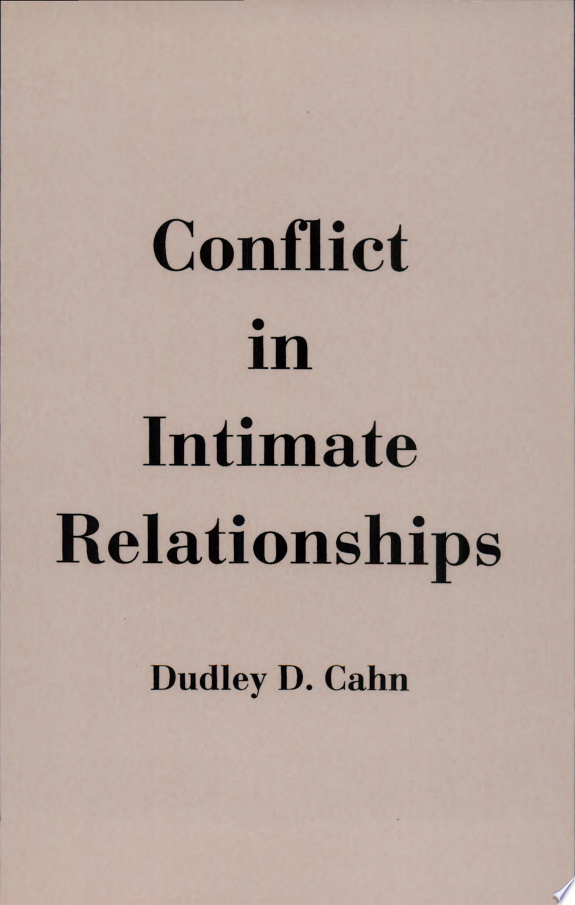 Conflict in Intimate Relationships