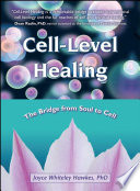 Cell Level Healing