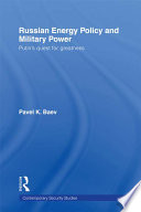 Russian Energy Policy and Military Power Book