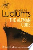Robert Ludlum s The Altman Code Book