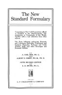 The New Standard Formulary  Comprising in Part I All Preparations Official Or Included in the Pharmacopeias  Dispensatories Or Formularies of the World  Together with a Vast Collection from Other Sources Book