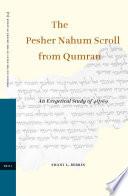 The Pesher Nahum Scroll From Qumran