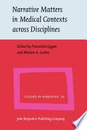 Narrative Matters in Medical Contexts across Disciplines