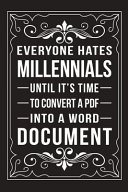 Everyone Hates Millennials Until It s Time to Convert a PDF Into a Word Document