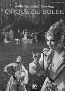 A musical collection from Cirque du Soleil