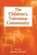 The Children's Television Community [Pdf/ePub] eBook