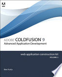 Adobe ColdFusion 8 Web Application Construction Kit, Volume 3  : Advanced Application Development