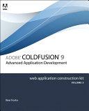 Adobe ColdFusion 8 Web Application Construction Kit, Volume 3