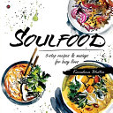 Soulfood  5 step Recipes   Musings for Busy Lives