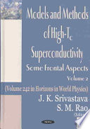 Models and Methods of High Tc Superconductivity